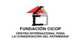 FUNDACIÓN CENTRO INTERNACIONAL PARA LA CONSERVACIÓN DEL PATRIMONIO CICOP