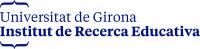 Institut de Recerca Educativa. Universitat de Girona