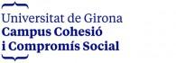 Universitat de Girona. Campus Cohesió i Compromís Social