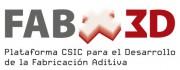 Plataforma Temática Interdisciplinar para el Desarrollo de la Fabricación Aditiva (FAB3D-CSIC)